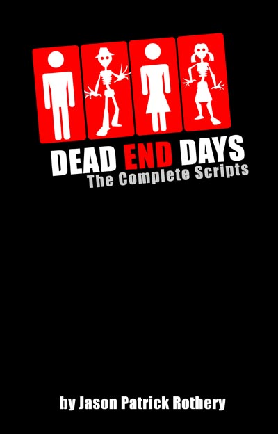 Dead End Days: The Complete Scripts book cover